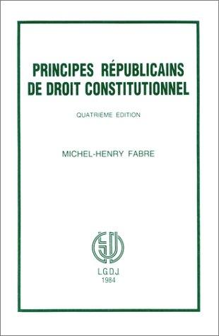 Download Principes républicains de droit constitutionnel