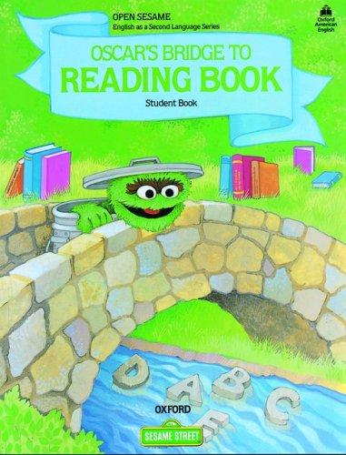 Open Sesame: Oscar's Bridge to Reading Book