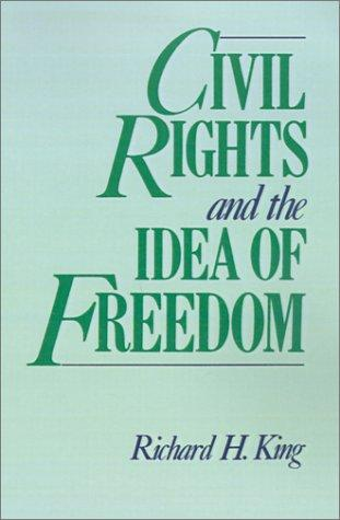 Download Civil rights and the idea of freedom