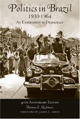 Download Politics in Brazil 1930-1964