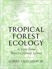Thumbnail of Tropical Forest Ecology: A View from Barro Colorado Island
