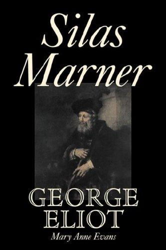 Silas Marner by George Eliot, Mary, Anne Evans