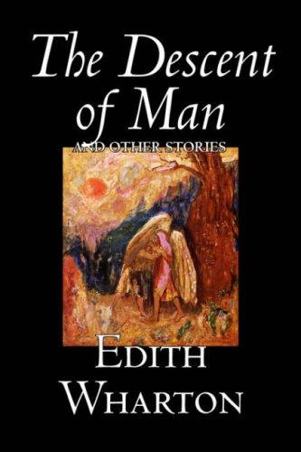 Download The Descent of Man and Other Stories