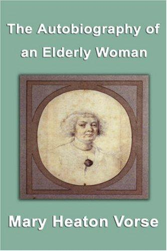 Download The Autobiography of an Elderly Woman