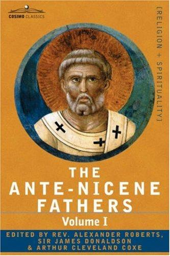 Download THE ANTE-NICENE FATHERS