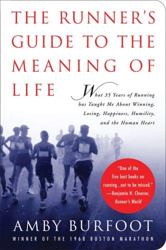Download The Runner's Guide to the Meaning of Life