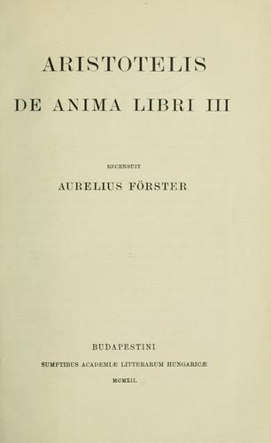 Aristotelis De anima libri III by Aristotle