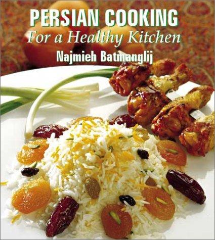 Persian Cooking for a Healthy Kitchen