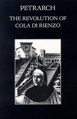 The revolution of Cola di Rienzo by Francesco Petrarca