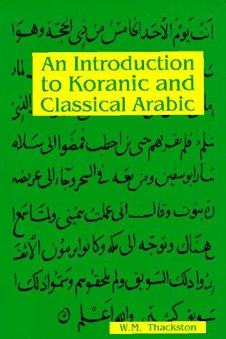 Download An introduction to Koranic and classical Arabic
