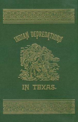 Download Indian depredations in Texas