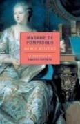Madame de Pompadour by Nancy Mitford