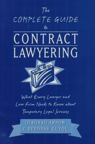The complete guide to contract lawyering