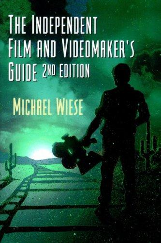 Download The independent film & videomaker's guide
