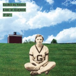 Live in Daytron ? 6° by Guided by Voices