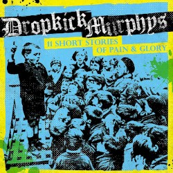 Dropkick Murphys - Rebels With a Cause
