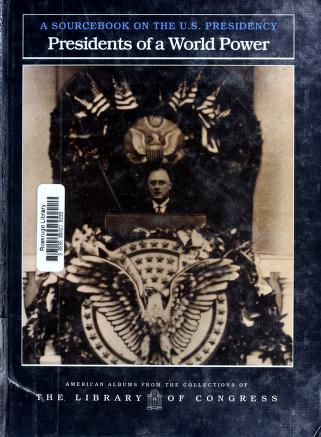 Cover of: Presidents of a world power | edited by Carter Smith.