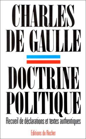 Doctrine politique by Gaulle, Charles de