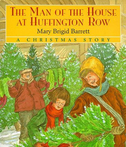 The man of the house at Huffington Row by Mary Brigid Barrett