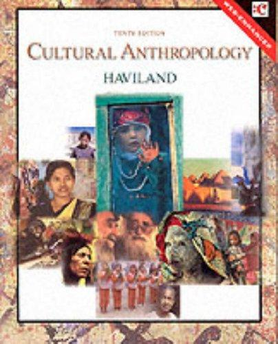 Cultural anthropology by William A. Haviland