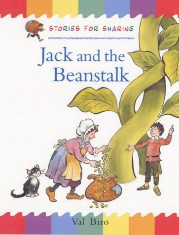 Jack and the Beanstalk (Traditional Tales: Stories for Sharing) by Val Biro