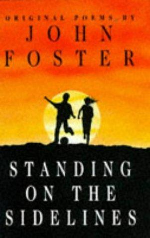 Standing on the Sidelines by John Foster