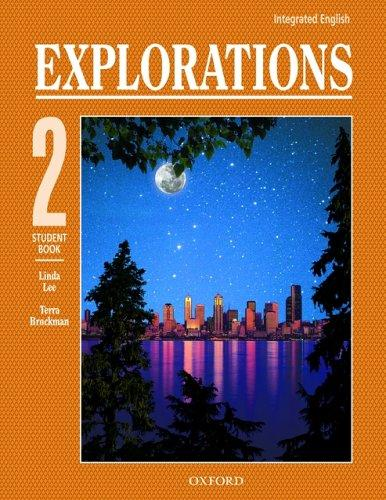 Integrated English: Explorations 2 by Linda Lee