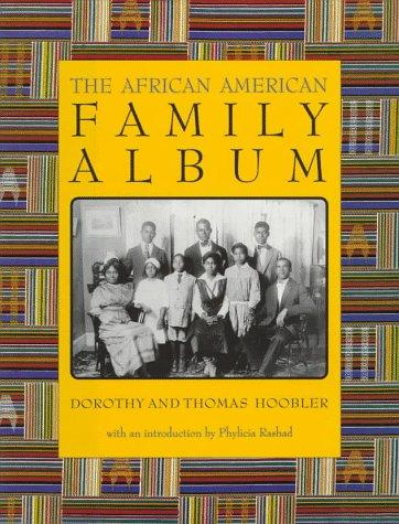 The African American family album by Dorothy Hoobler