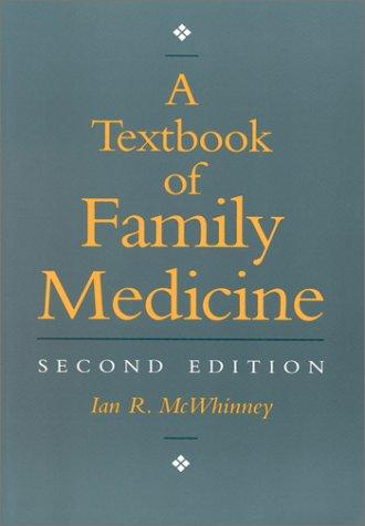 A textbook of family medicine by Ian R. McWhinney