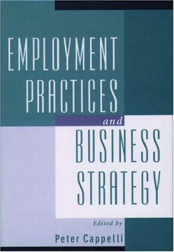Employment practices and business strategy by