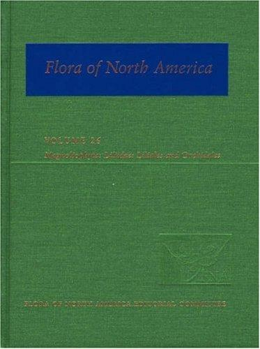 Flora of North America, Vol. 26 by Flora of North America Editorial Committee