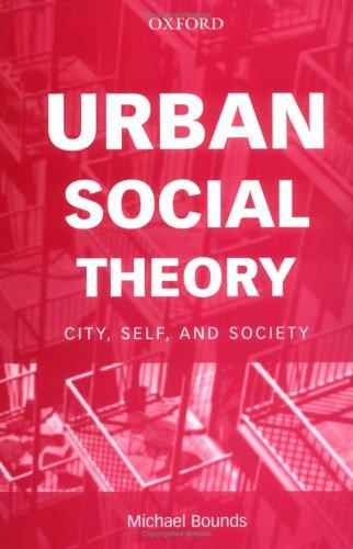 Urban Social Theory by Michael Bounds