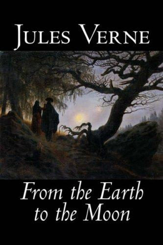 From the Earth to the Moon by Jules Verne