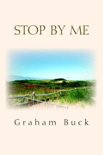 Stop by Me by Graham Buck