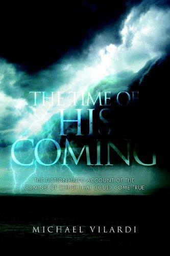 The Time Of His Coming