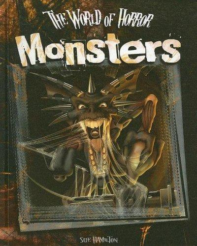 Monsters (World of Horror) by Sue Hamilton