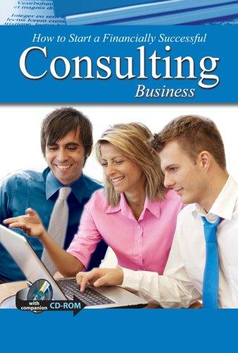 How to Open & Operate a Financially Successful Consulting Business - With Companion Cd-Rom by Sandy Baker