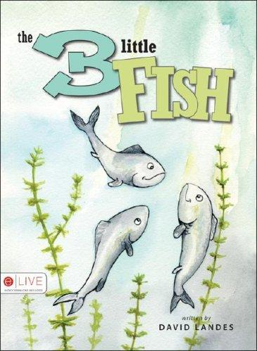 The Three Little Fish by David Landes