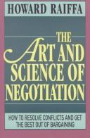 The art and science of negotiation by Howard Raiffa