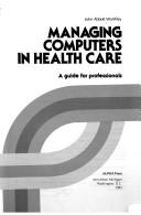 Managing computers in health care