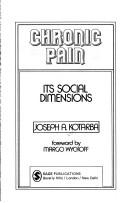 Chronic pain by Joseph A. Kotarba