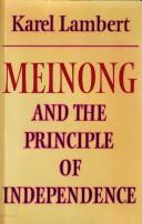 Meinong and the principle of independence by Karel Lambert