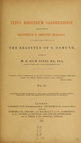 Vetus registrum sarisberiense, alias dictum Registrum S. Osmundi episcopi= by Catholic church. Diocese of Salisbury (England)