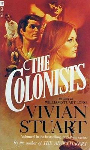 The colonists by William Stuart Long, Vivian Stuart