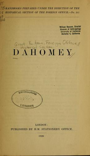 Dahomey by Great Britain. Foreign Office. Historical Section