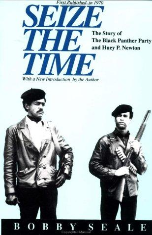 Seize the Time by Bobby Seale