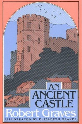 Ancient Castle by Robert Graves