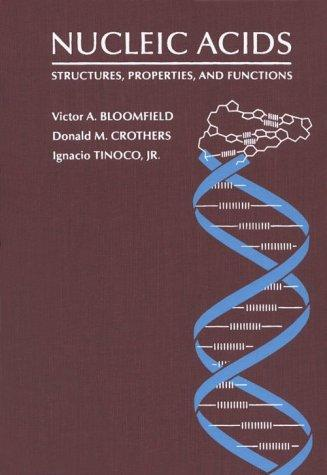 Nucleic acids by Victor A. Bloomfield