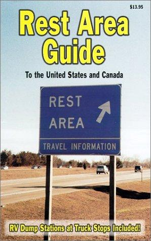 Rest Area Guide to the United States and Canada by Bill Cima