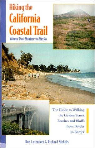 Hiking the California Coastal Trail by Bob Lorentzen
